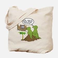 Oh Shit Noah is Gone Tote Bag