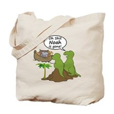 Oh Shit, Noah is Gone Tote Bag