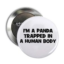 I'm a panda trapped in a huma Button