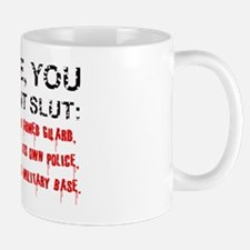 NRA Wayne You Ignorant Slut Mug
