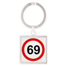 ROAD SIGN 69 LIMIT! Square Keychain
