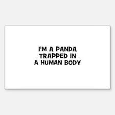 I'm a panda trapped in a huma Sticker (Rectangular