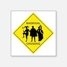 "Madrigal Crossing Square Sticker 3"" x 3"""