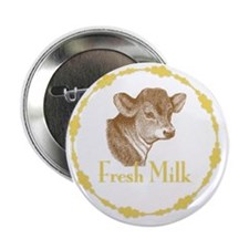 "Fresh Milk with Young Calf 2.25"" Button"