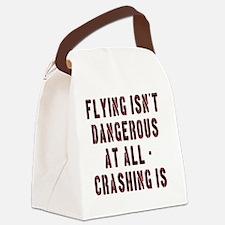 Flying Isnt Dangerous Canvas Lunch Bag