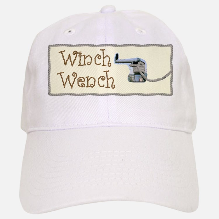 Winch Wench Baseball Baseball Cap