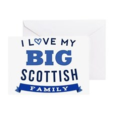 I Love My Big Scottish Family Greeting Card