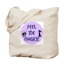 Feel the Magick Tote Bag