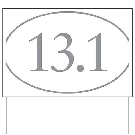 13.1 Miles Yard Sign