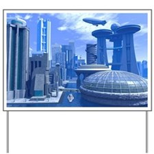 Futuristic city, artwork Yard Sign