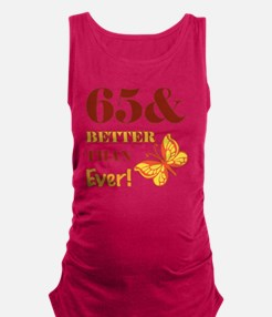 65 And Better Than Ever! Maternity Tank Top