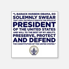 "Presidential Oath Square Sticker 3"" x 3"""