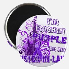 Im Rockin Purple for my Sister in Law Magnet