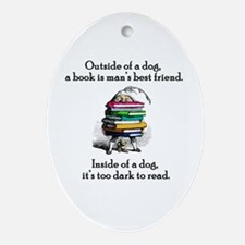 A Book is Man's Best Friend Oval Ornament
