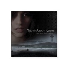 """Truth About Kerry - Blanket Square Sticker 3"""" x 3"""""""