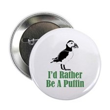 Rather Be A Puffin Button
