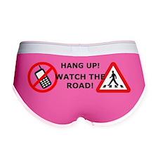 Hang Up! Watch the Road! Women's Boy Brief