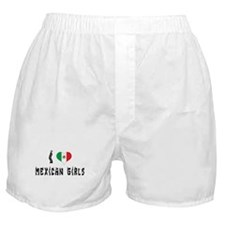 I Love Mexican Girls Boxer Shorts