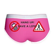 Hang up! Save a pedestrian! Women's Boy Brief