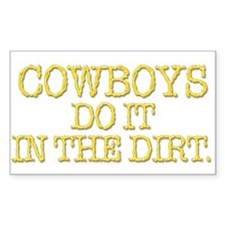 DO IT IN THE DIRT Rectangle Decal