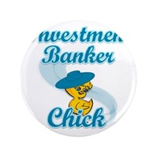 "Investment Banker Chick #3 3.5"" Button"