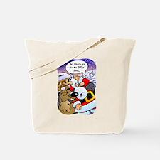 Santas Very Busy! Tote Bag