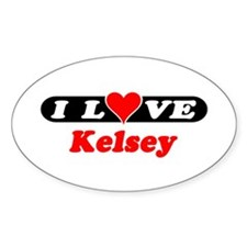 I Love Kelsey Oval Decal