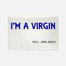 I'M A VIRGIN FUNNY APRIL FOOL'S Rectangle Magnet