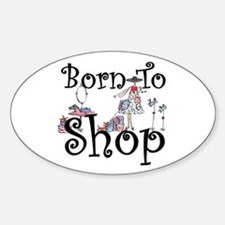 Born to Shop Oval Decal