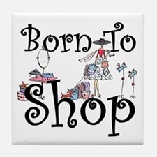 Born to Shop Tile Coaster