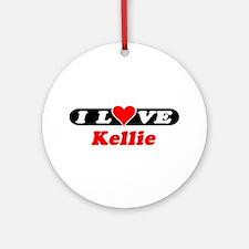 I Love Kellie Ornament (Round)
