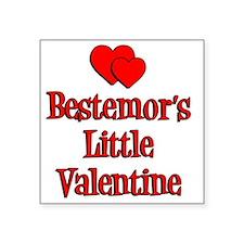 """Bestemors Little Valentine Square Sticker 3"""" x 3"""""""