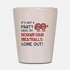 Not A Party Until Norwegian Meatballs Shot Glass