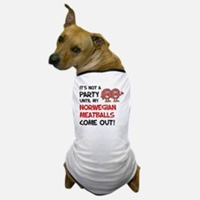 Not A Party Until Norwegian Meatballs Dog T-Shirt
