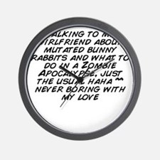 Talking to my girlfriend about mutated  Wall Clock