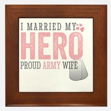 I Married my Hero Framed Tile