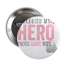 "I Married my Hero 2.25"" Button"