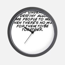 I don't understand why destiny all Wall Clock