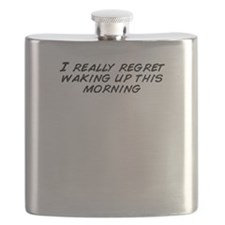 I really regret waking up this morning Flask