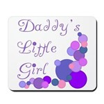 Daddy's Little Girl Mousepad