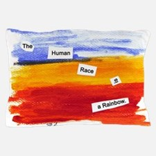 Human Race Is A Rainbow Pillow Case