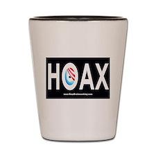 Obama Hoax Shot Glass