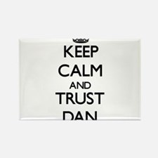 Keep Calm and TRUST Dan Magnets