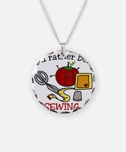 Rather Be Sewing Necklace