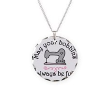 May Your Bobbins Necklace