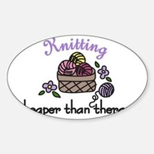 Cheaper Than Therapy Sticker (Oval)