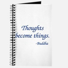 Thoughts Become Things Journal