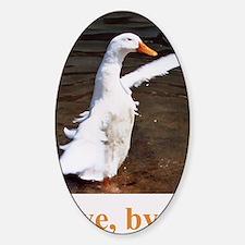 Bye, Bye Duck Decal