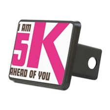 5K Ahead Of You Hitch Cover