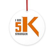 5K Stronger Round Ornament